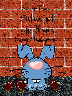 cover image of Satan ist ein Hase Happy Thanksgiving Special Edition