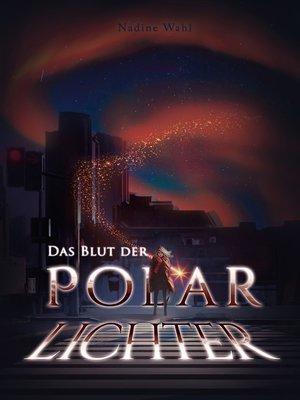 cover image of Das Blut der Polarlichter