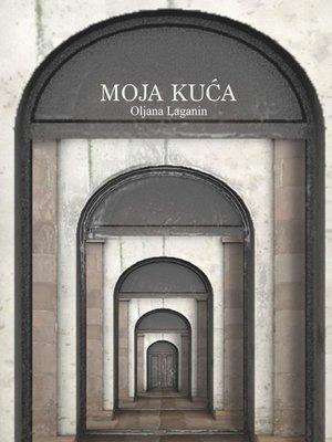 cover image of Moja Kuca
