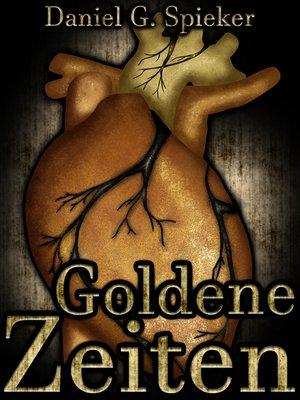 cover image of Goldene Zeiten