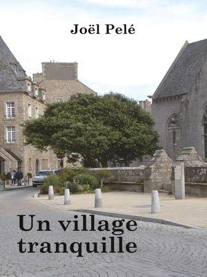 cover image of Un village tranquille