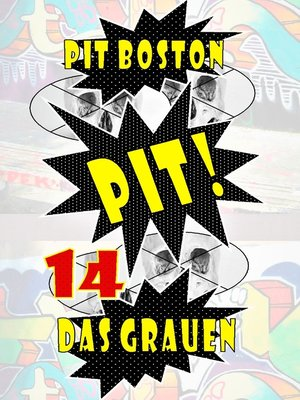 cover image of Pit! Das Grauen