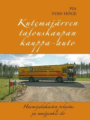 cover image of Kutemajärven talouskaupan kauppa-auto