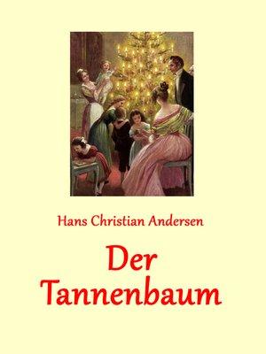 cover image of Der Tannenbaum