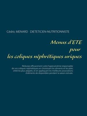 cover image of Menus d'été pour les coliques néphrétiques uriques