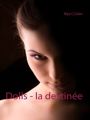 cover image of Dolls--la destinée