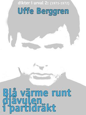 cover image of Blå värme runt djävulen i partidräkt