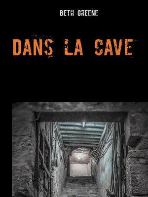 cover image of Dans la cave