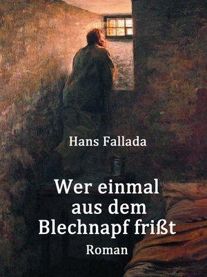 cover image of Wer einmal aus dem Blechnapf frißt