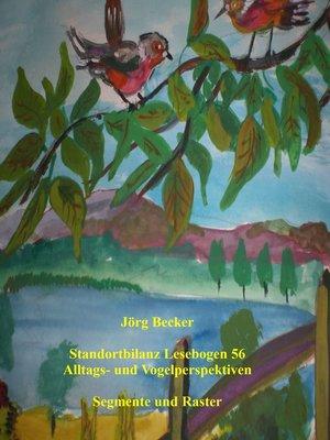 cover image of Standortbilanz Lesebogen 56 Alltags- und Vogelperspektiven