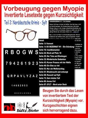 cover image of Vorbeugung gegen Myopie--Invertierte Lesetexte gegen Kurzsichtigkeit