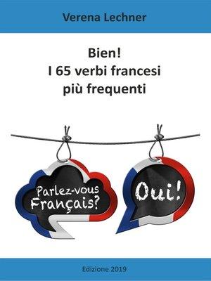cover image of Bien! I 65 verbi francesi più frequenti