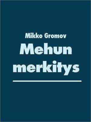 cover image of Mehun merkitys