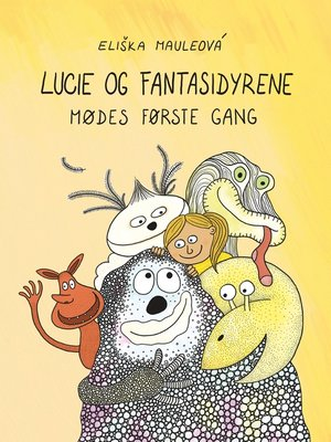 cover image of Lucie og fantasidyrene