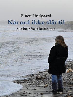 cover image of Når ord ikke slår til