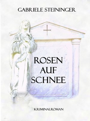 cover image of Rosen auf Schnee
