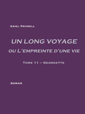 cover image of UN LONG VOYAGE ou L'empreinte d'une vie--tome 11