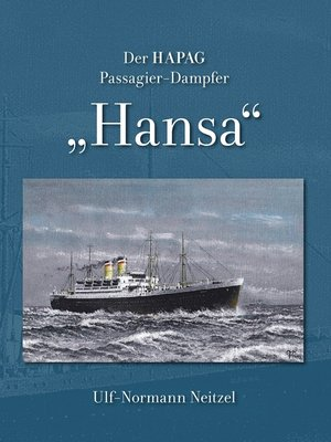 "cover image of Der HAPAG Passagier-Dampfer ""Hansa"""