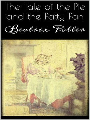 cover image of The Tale of the Pie and the Patty Pan