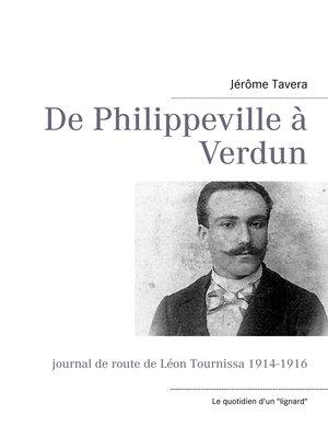 cover image of De Philippeville à Verdun