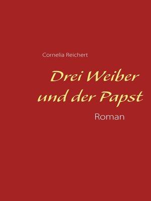 cover image of Drei Weiber und der Papst