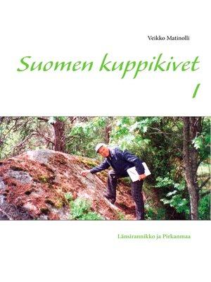 cover image of Suomen kuppikivet I