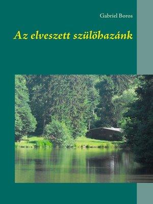 cover image of Az elveszett szülöhazánk