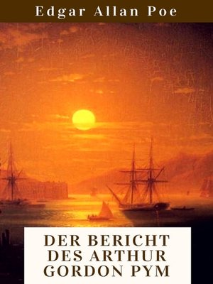 cover image of Der Bericht des Arthur Gordon Pym
