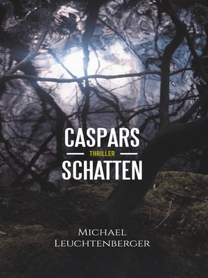 cover image of Caspars Schatten