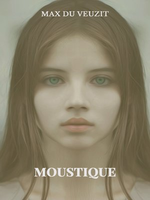 cover image of Moustique