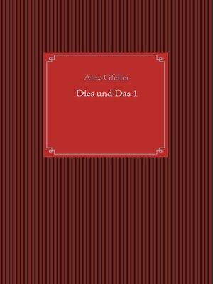 cover image of Dies und Das 1