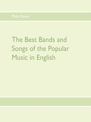 cover image of The Best Bands and Songs of the Popular Music in English