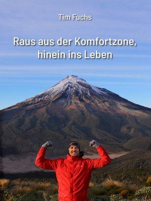 cover image of Raus aus der Komfortzone, hinein ins Leben