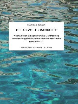 cover image of Die 40-Volt-Krankheit