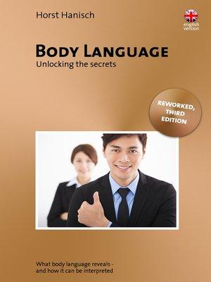cover image of Body language--Unlocking the Secrets