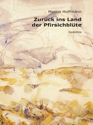 cover image of Zurück ins Land der Pfirsichblüte