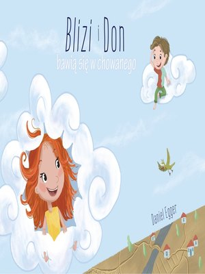 cover image of Blizi i Don bawia sie w chowanego