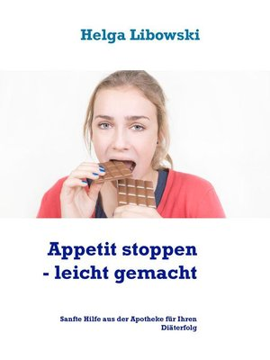 cover image of Appetit stoppen-- leicht gemacht