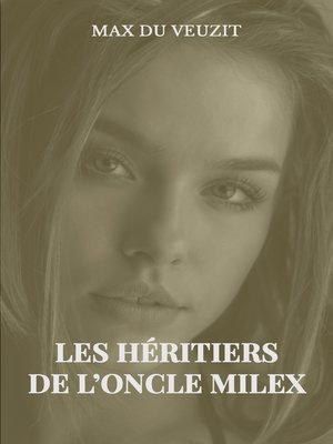 cover image of Les héritiers de l'oncle Milex