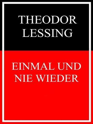 cover image of Einmal und nie wieder