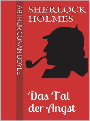 cover image of Sherlock Holmes--Das Tal der Angst