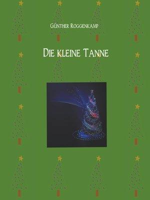 cover image of Die kleine Tanne.