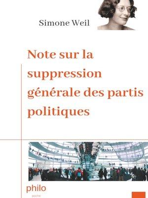 cover image of Note sur la suppression générale des partis politiques