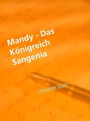 cover image of Mandy--Das Königreich Sangenia