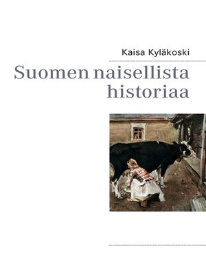 cover image of Suomen naisellista historiaa