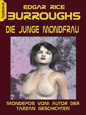 cover image of Die junge Mondfrau