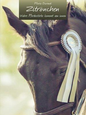 cover image of Wahre Pferdestärke kommt von innen