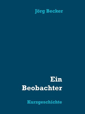 cover image of Ein Beobachter