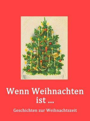 cover image of Wenn Weihnachten ist ....