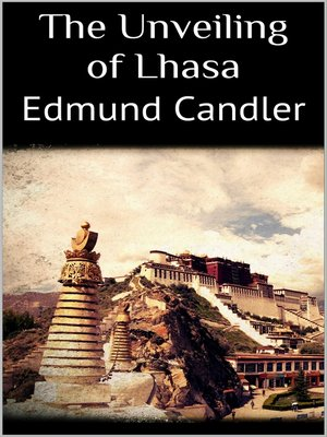 cover image of The Unveiling of Lhasa